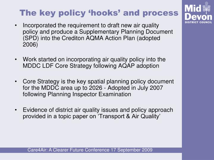 The key policy 'hooks' and process