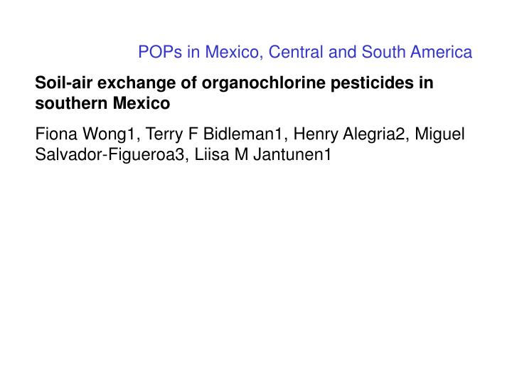 POPs in Mexico, Central and South America