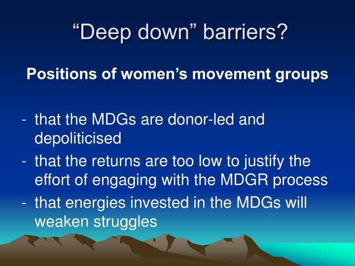 """Deep down"" barriers?"