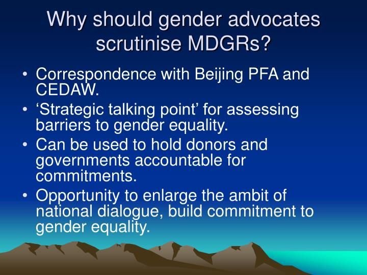 Why should gender advocates scrutinise mdgrs