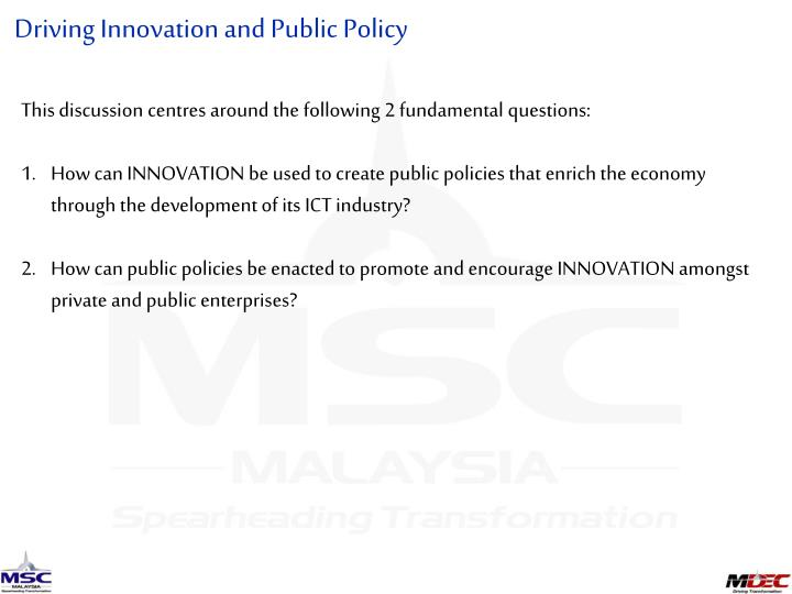 Driving Innovation and Public Policy