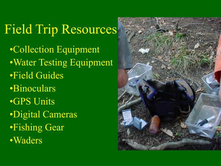 Field Trip Resources