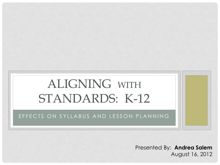 aligning with standards k 12