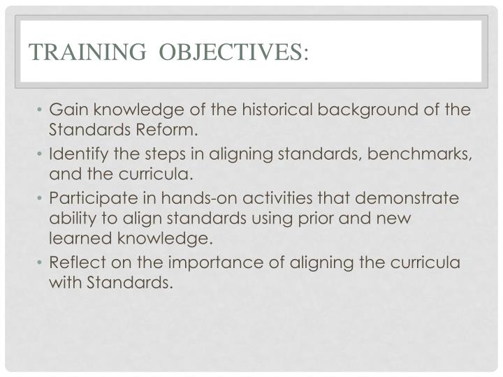 Training  Objectives: