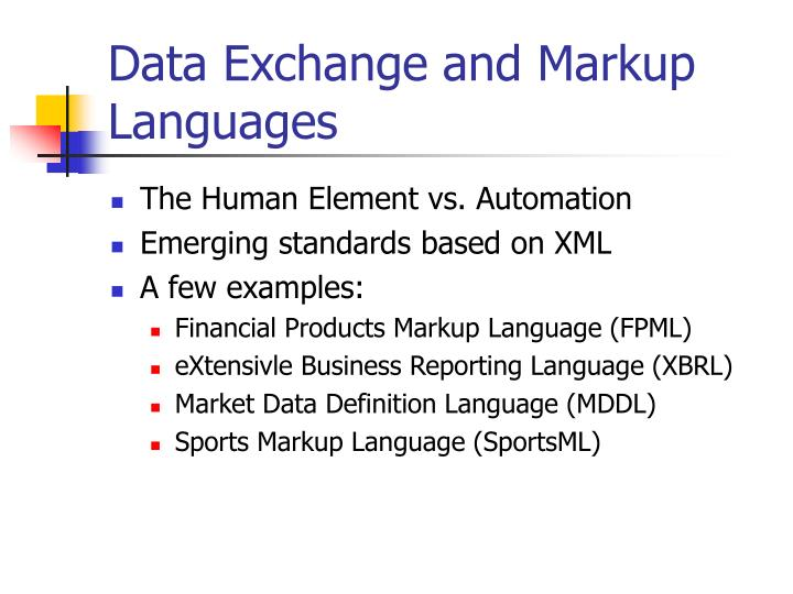 Data Exchange and Markup Languages