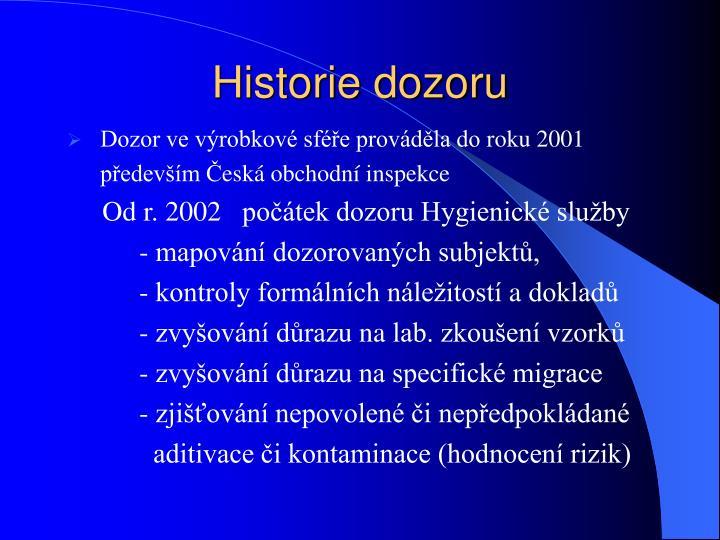 Historie dozoru