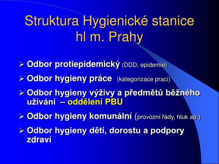 Struktura Hygienické stanice hl m. Prahy