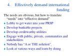 4 effectively demand international funding