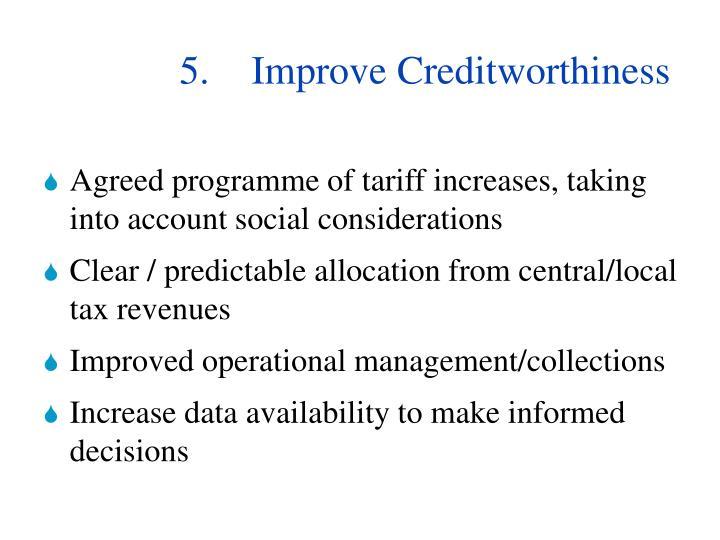 5.Improve Creditworthiness