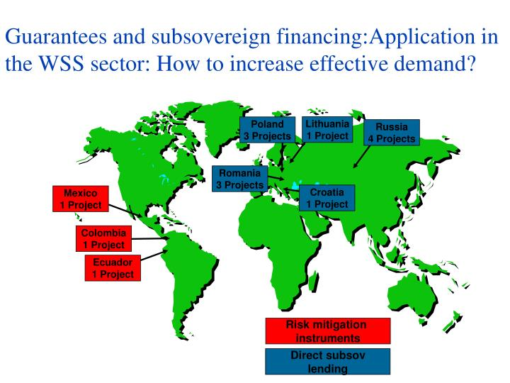 Guarantees and subsovereign financing:Application in the WSS sector: How to increase effective demand?