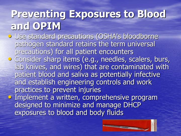 Preventing Exposures to Blood and OPIM