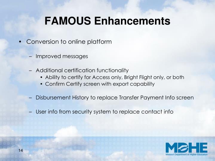 FAMOUS Enhancements
