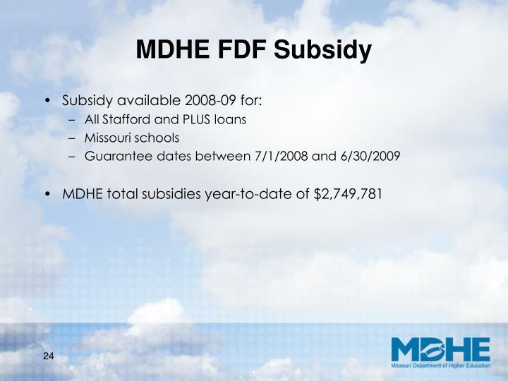 MDHE FDF Subsidy