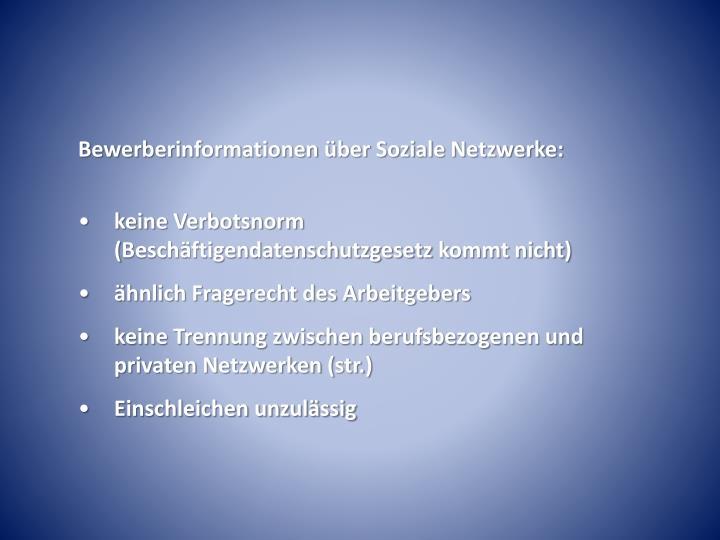 Bewerberinformationen über Soziale Netzwerke: