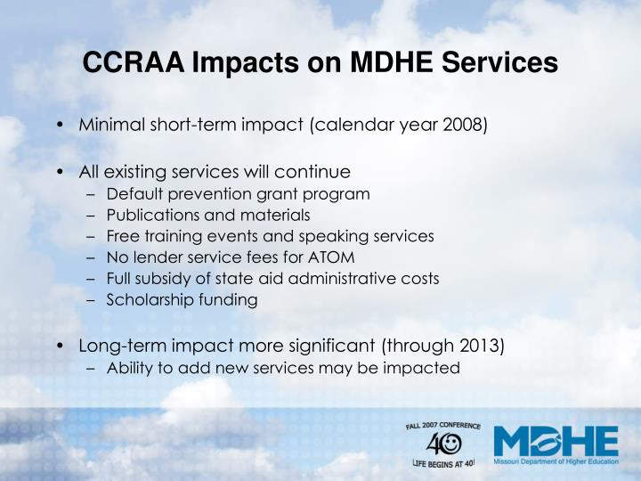 CCRAA Impacts on MDHE Services