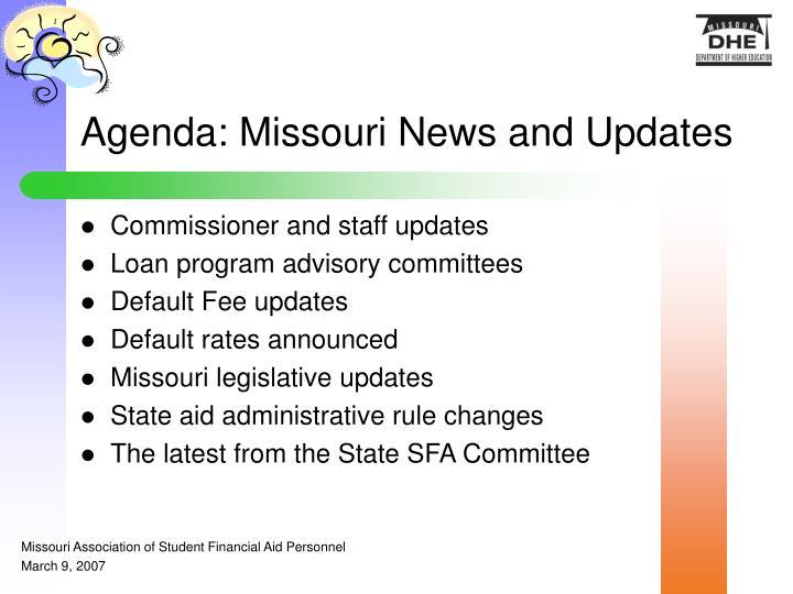 Agenda: Missouri News and Updates