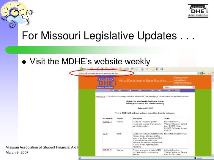 For Missouri Legislative Updates . . .