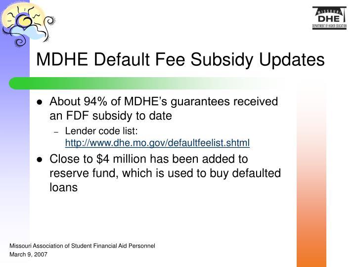 MDHE Default Fee Subsidy Updates