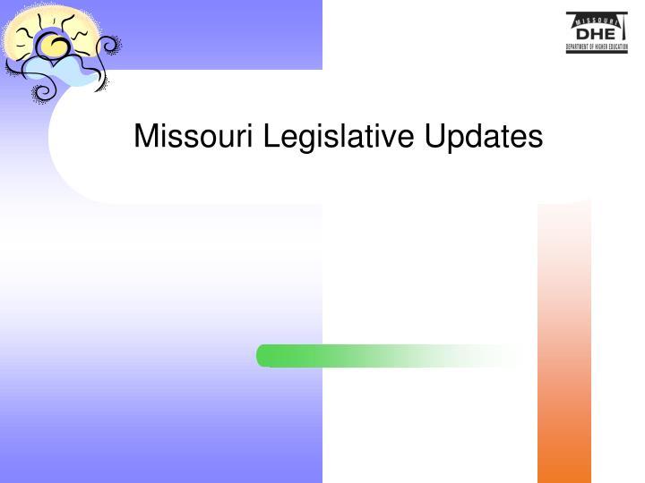 Missouri Legislative Updates