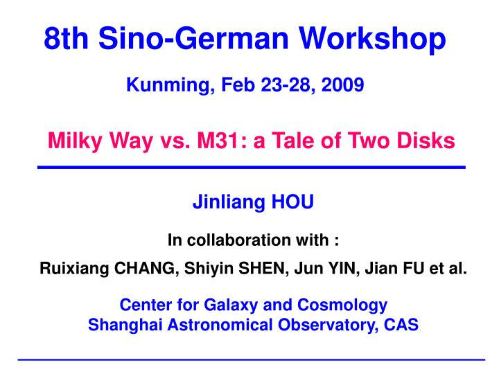 8th sino german workshop kunming feb 23 28 2009