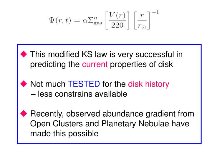 This modified KS law is very successful in predicting the