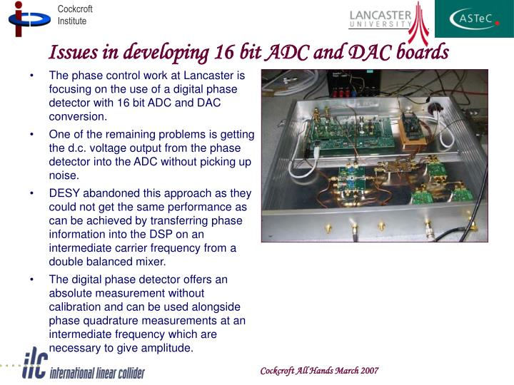 Issues in developing 16 bit ADC and DAC boards