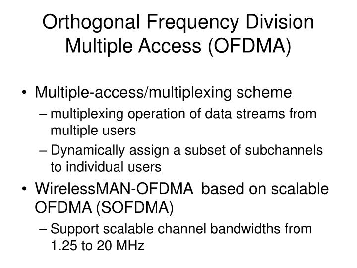 Orthogonal Frequency Division Multiple Access (OFDMA)