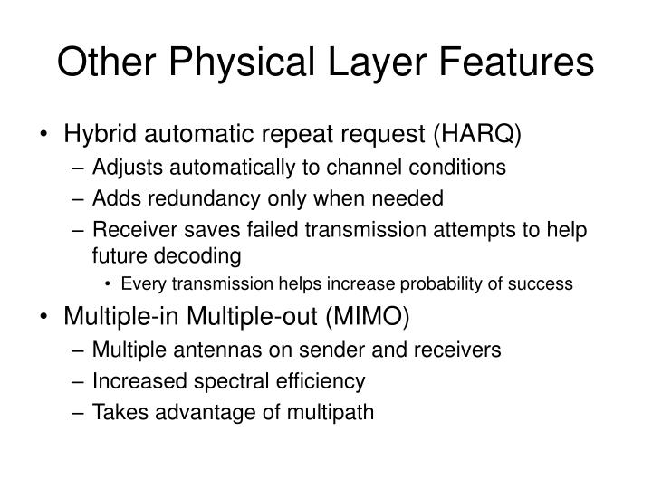 Other Physical Layer Features