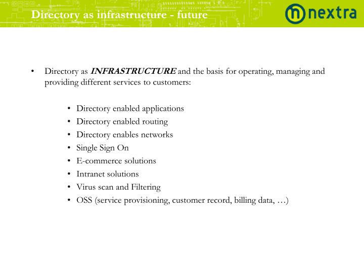 Directory as infrastructure - future