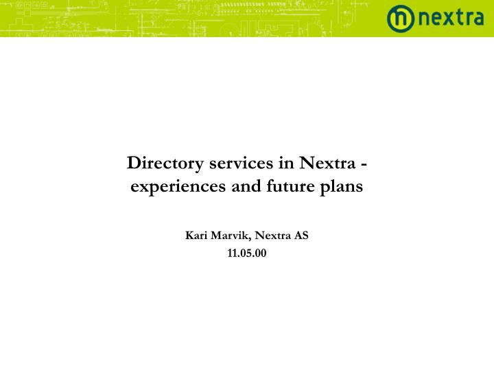 Directory services in Nextra -