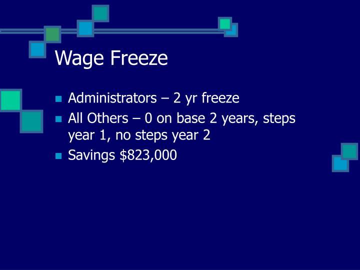 Wage Freeze