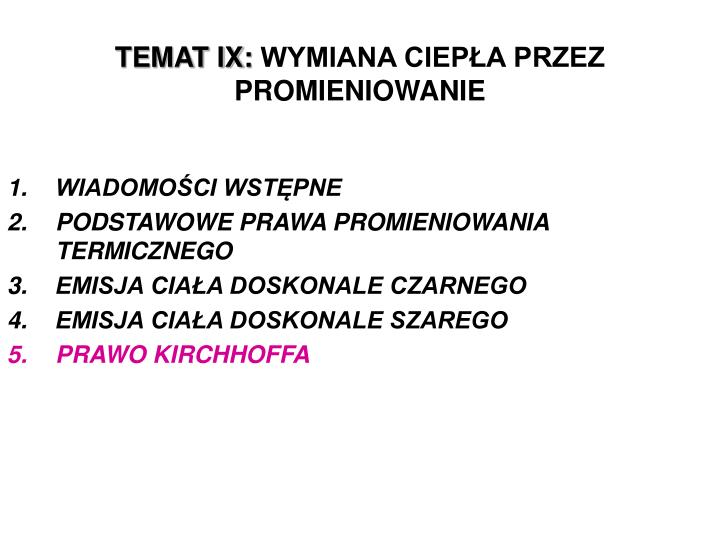 TEMAT IX: