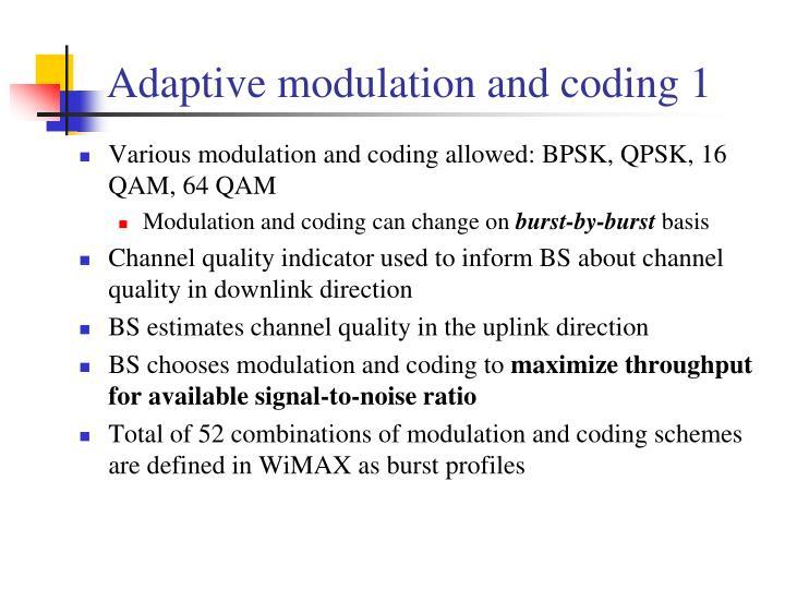 Adaptive modulation and coding 1