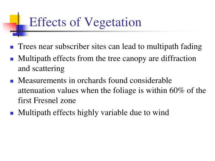 Effects of Vegetation