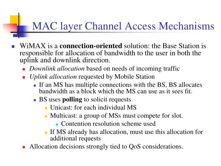 MAC layer Channel Access Mechanisms