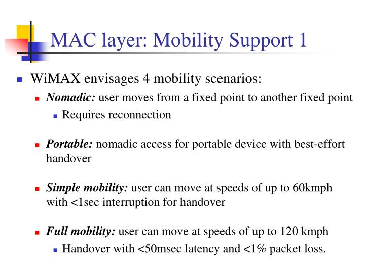 MAC layer: Mobility Support 1
