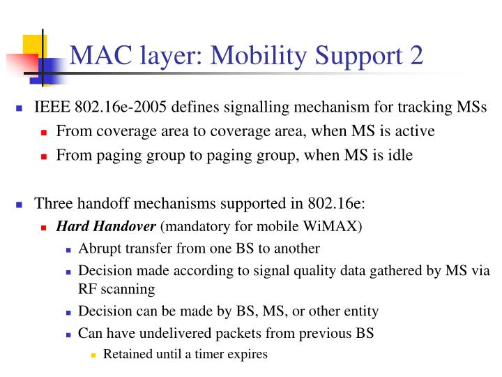 MAC layer: Mobility Support 2
