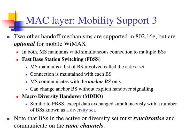 MAC layer: Mobility Support 3