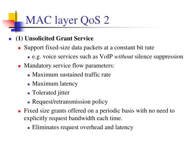 MAC layer QoS 2
