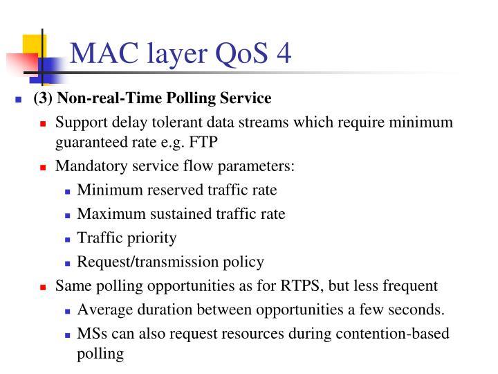 MAC layer QoS 4