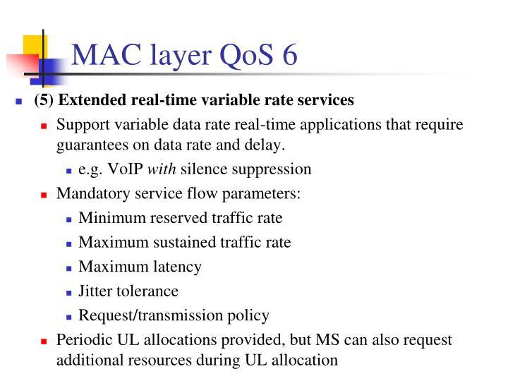 MAC layer QoS 6