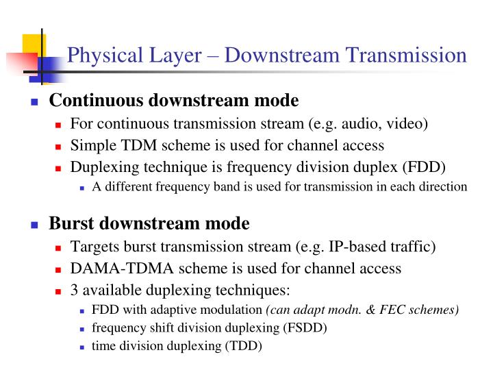 Physical Layer – Downstream Transmission