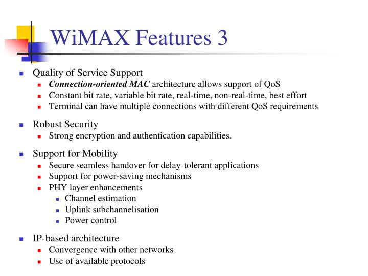 WiMAX Features 3
