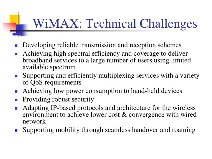WiMAX: Technical Challenges