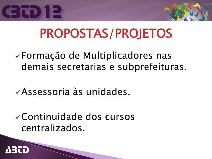 Formação de Multiplicadores nas demais secretarias e subprefeituras.
