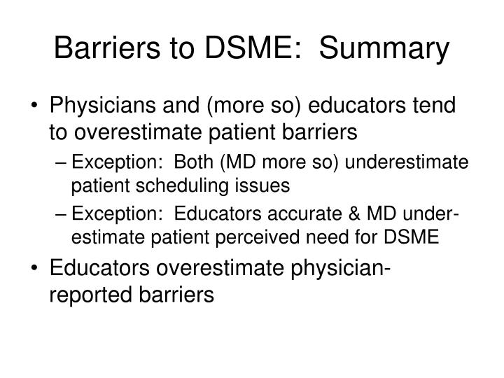 Barriers to DSME:  Summary