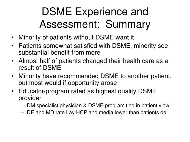 DSME Experience and Assessment:  Summary