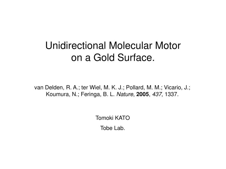 Unidirectional molecular motor on a gold surface