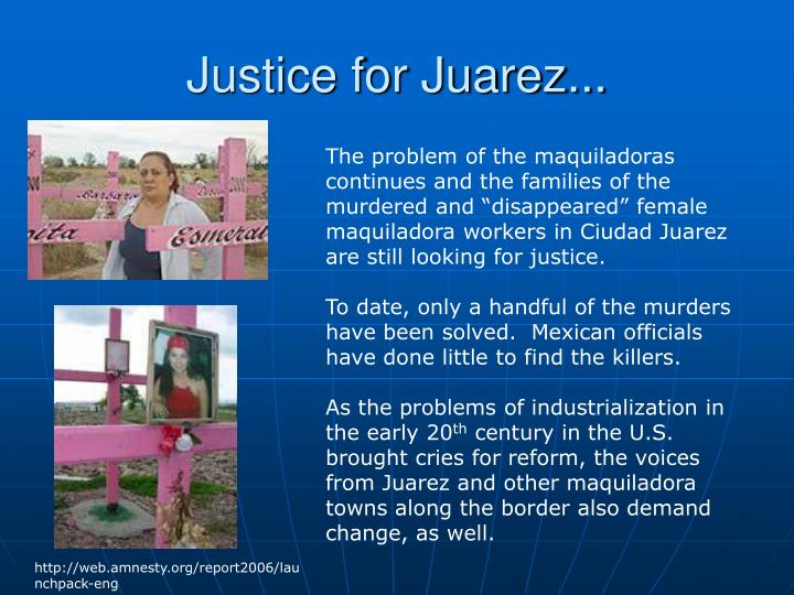 Justice for Juarez...