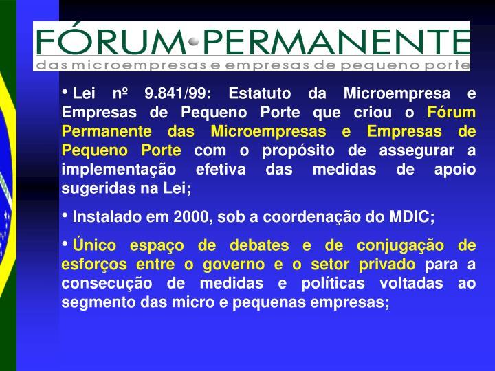 Lei nº 9.841/99: Estatuto da Microempresa e Empresas de Pequeno Porte que criou o